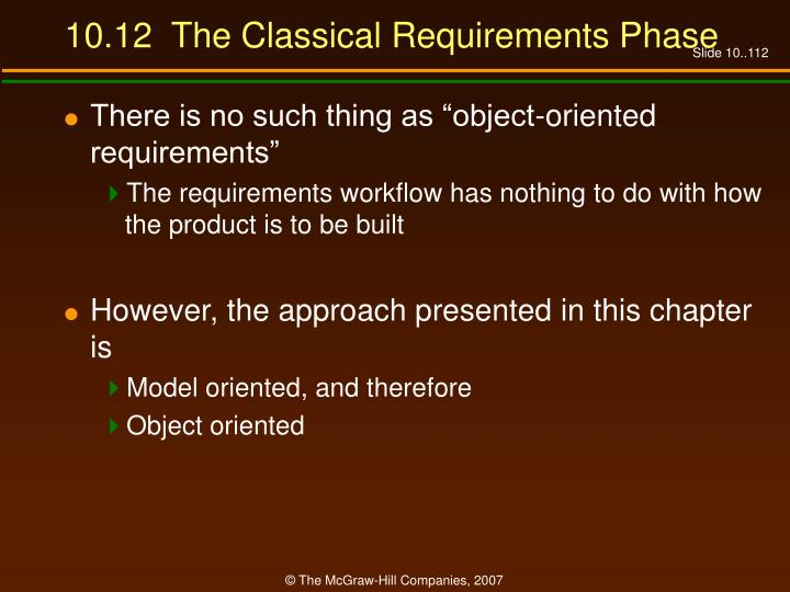 10.12  The Classical Requirements Phase