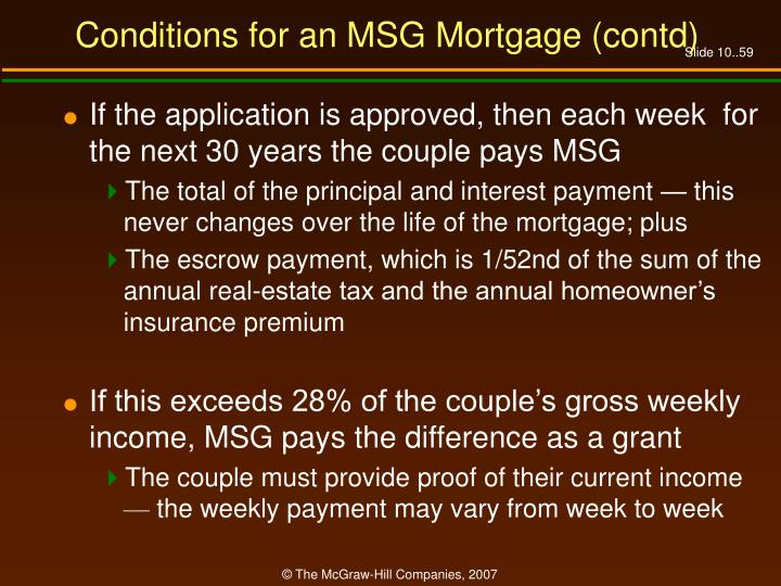 Conditions for an MSG Mortgage (contd)