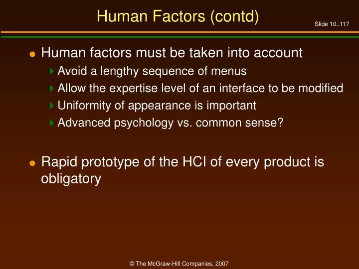 Human Factors (contd)