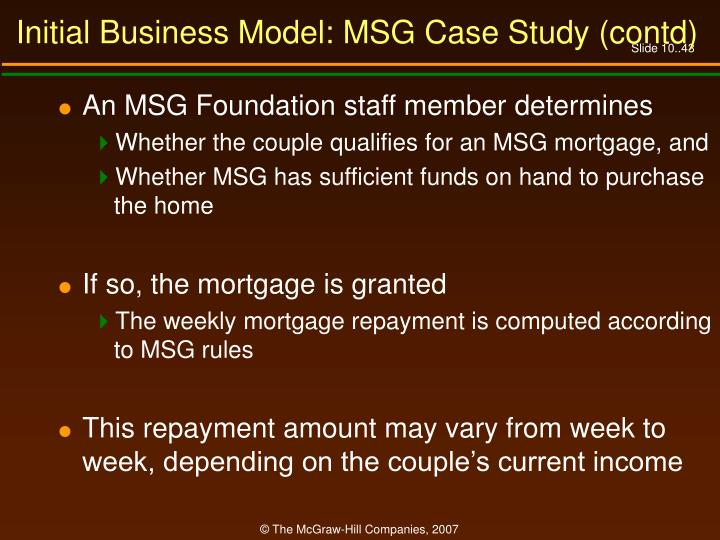 Initial Business Model: MSG Case Study (contd)