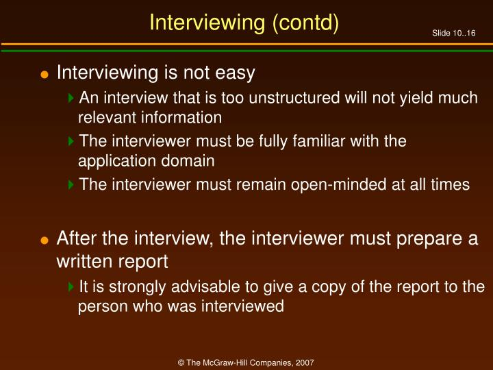Interviewing (contd)