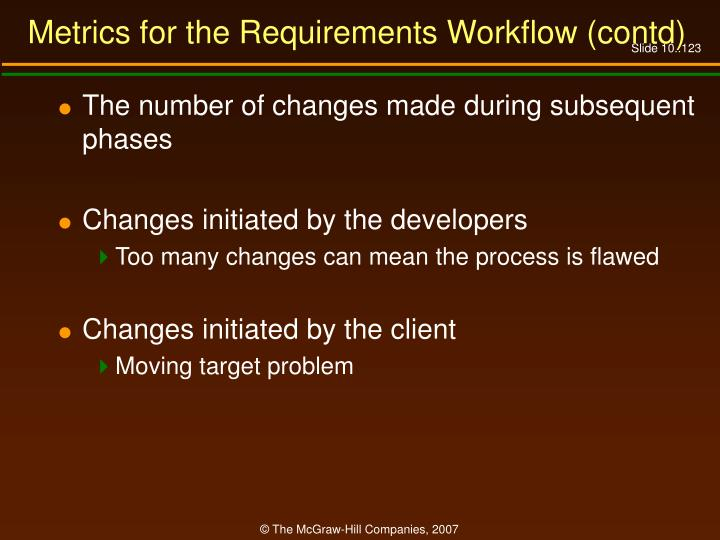 Metrics for the Requirements Workflow (contd)