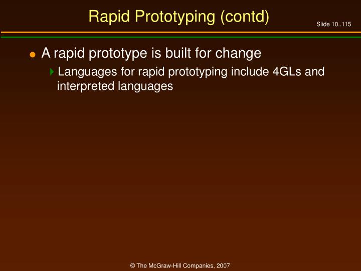 Rapid Prototyping (contd)