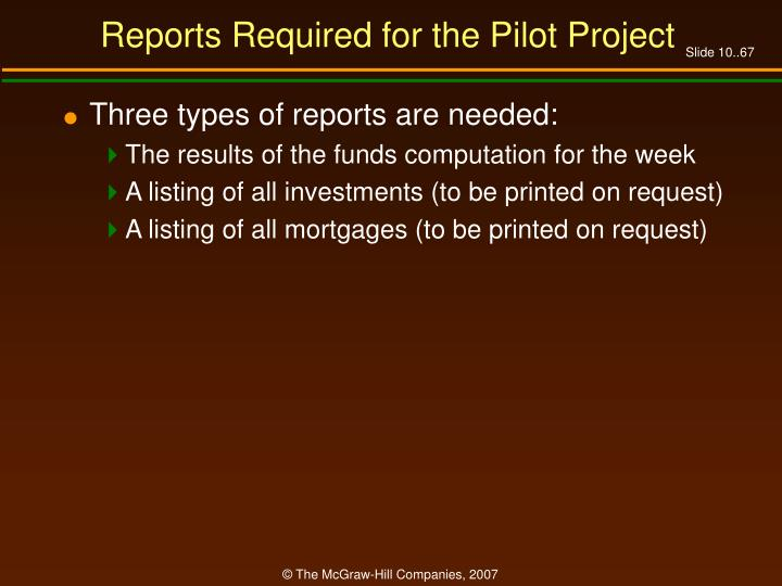 Reports Required for the Pilot Project