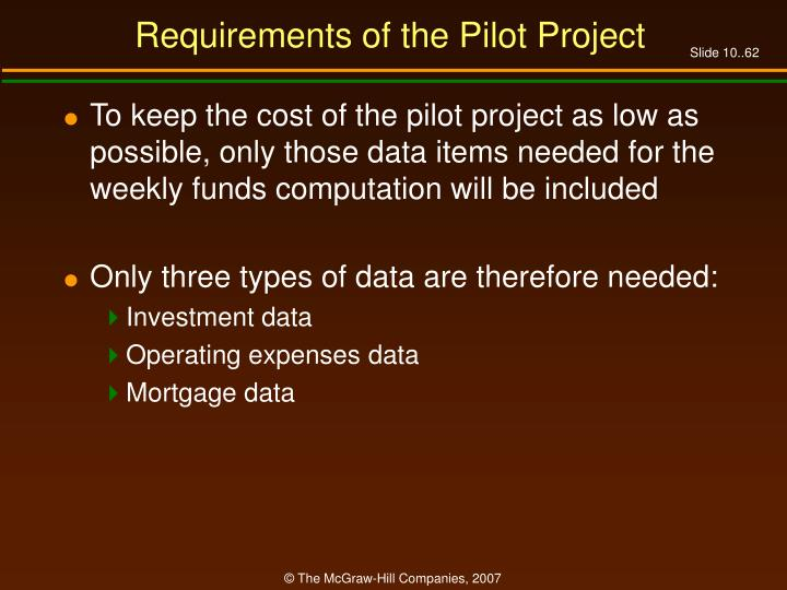 Requirements of the Pilot Project