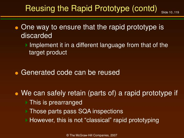 Reusing the Rapid Prototype (contd)