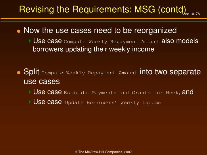 Revising the Requirements: MSG (contd)