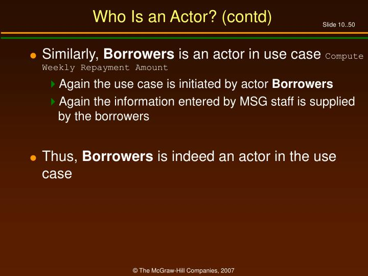 Who Is an Actor? (contd)