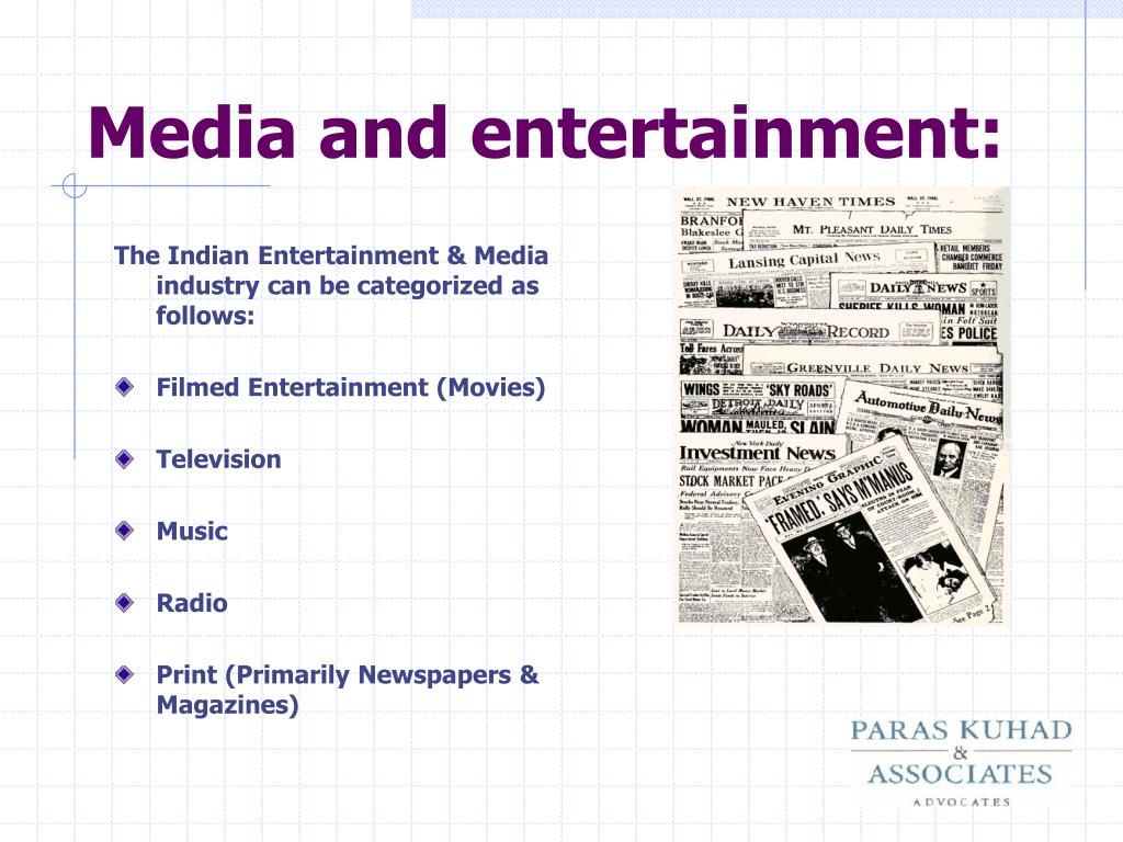Media and entertainment: