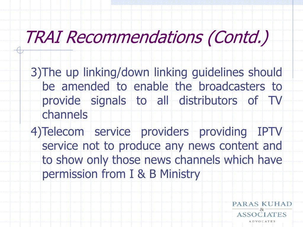 TRAI Recommendations (Contd.)