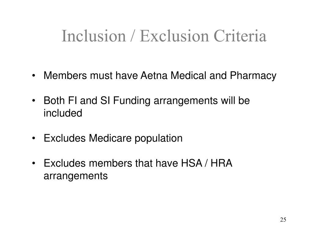 Inclusion / Exclusion Criteria
