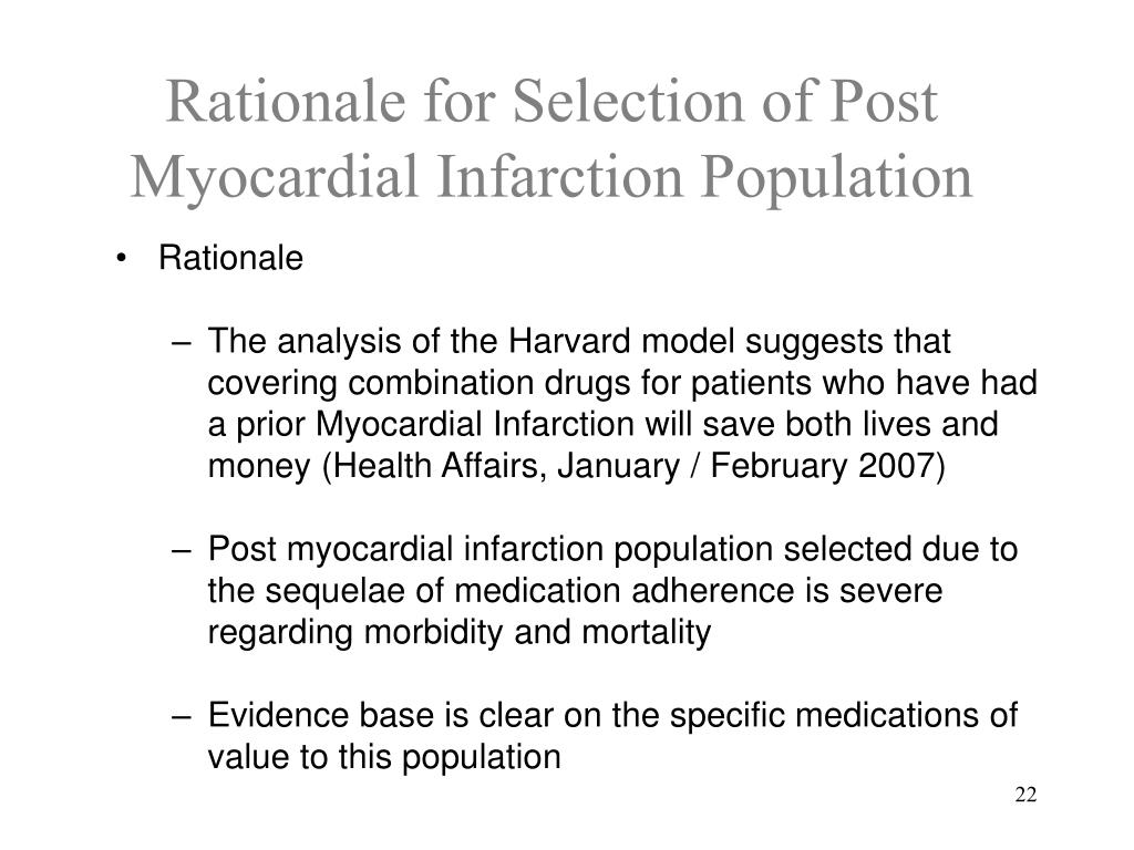 Rationale for Selection of Post Myocardial Infarction Population