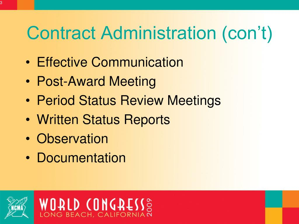Contract Administration (con't)