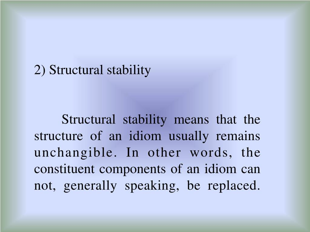 2) Structural stability