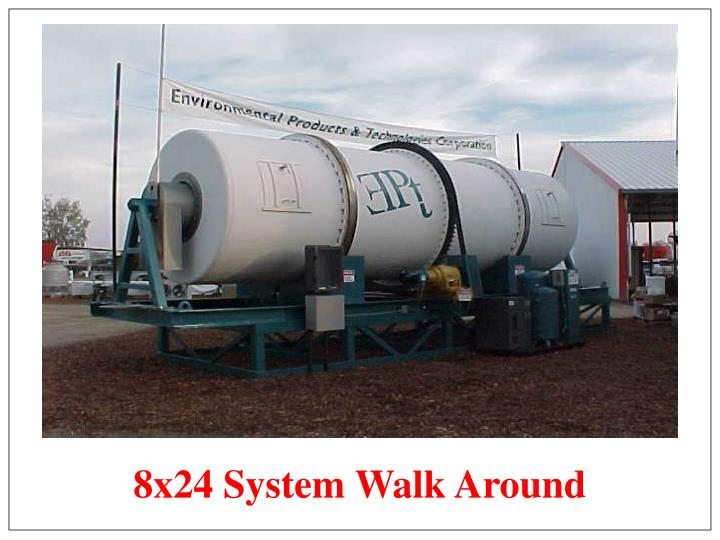 8x24 System Walk Around