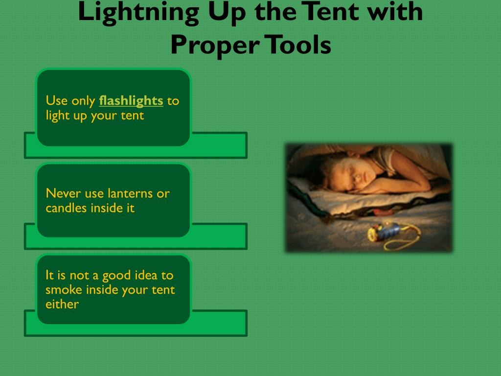 Lightning Up the Tent with Proper Tools