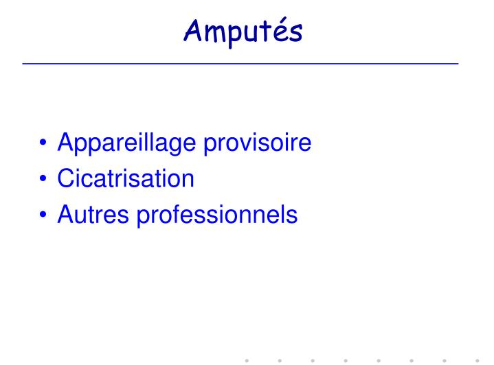 Amputés