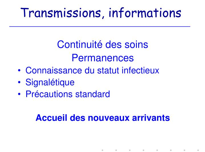 Transmissions, informations