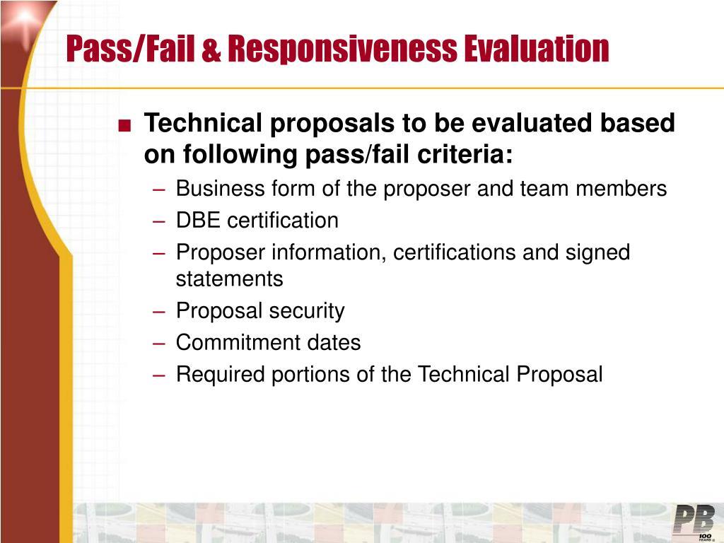 Pass/Fail & Responsiveness Evaluation
