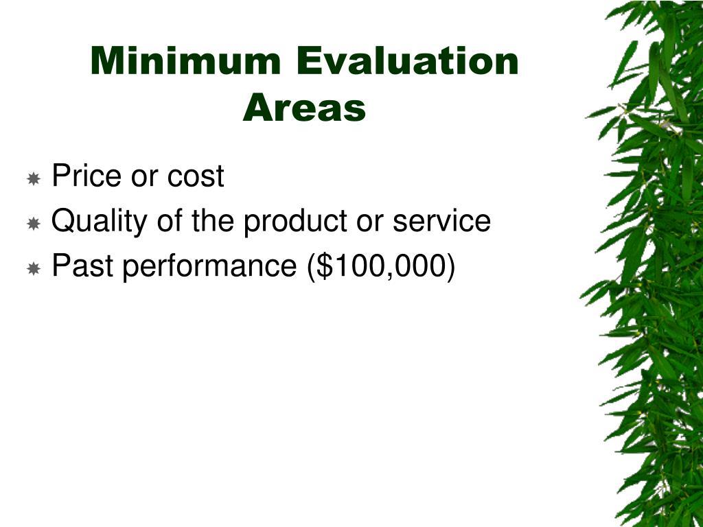 Minimum Evaluation Areas