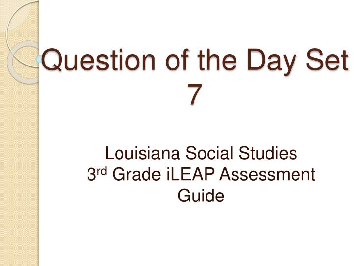 Question of the day set 7
