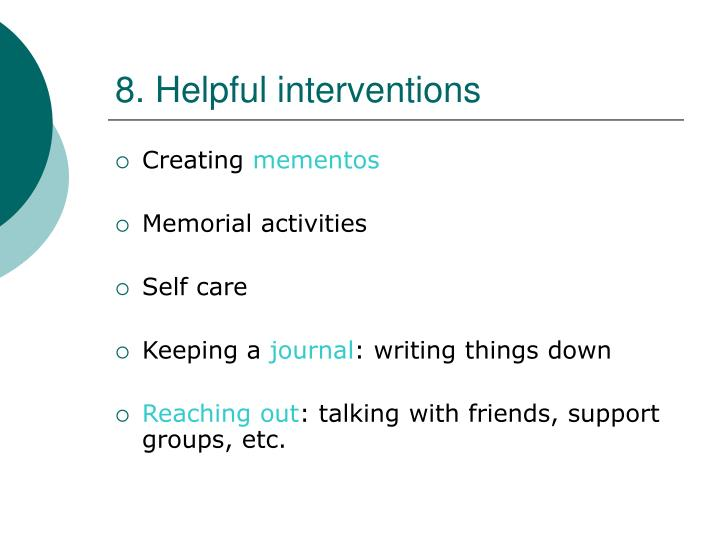 8. Helpful interventions