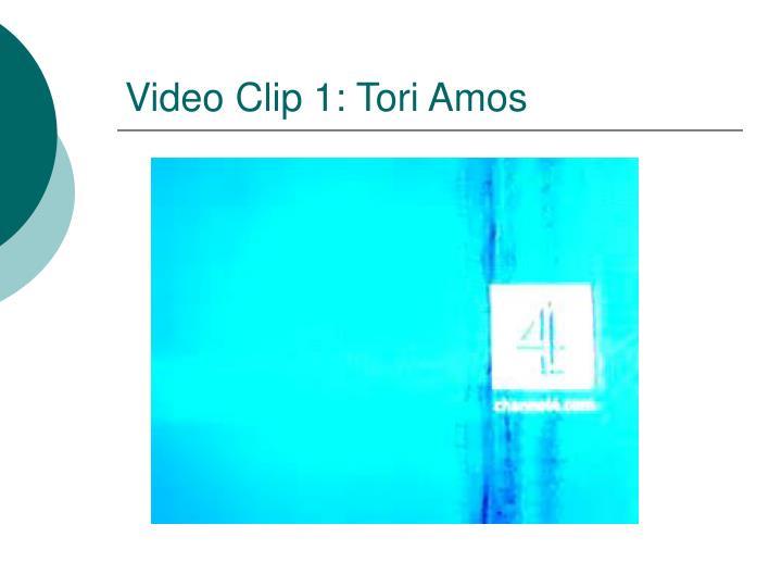 Video Clip 1: Tori Amos