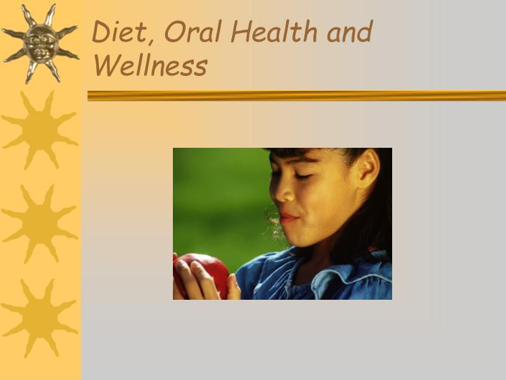 diet oral health and wellness