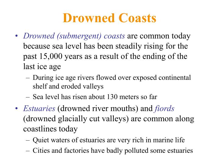 Drowned Coasts