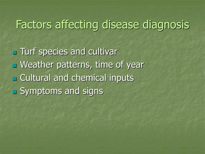 Factors affecting disease diagnosis