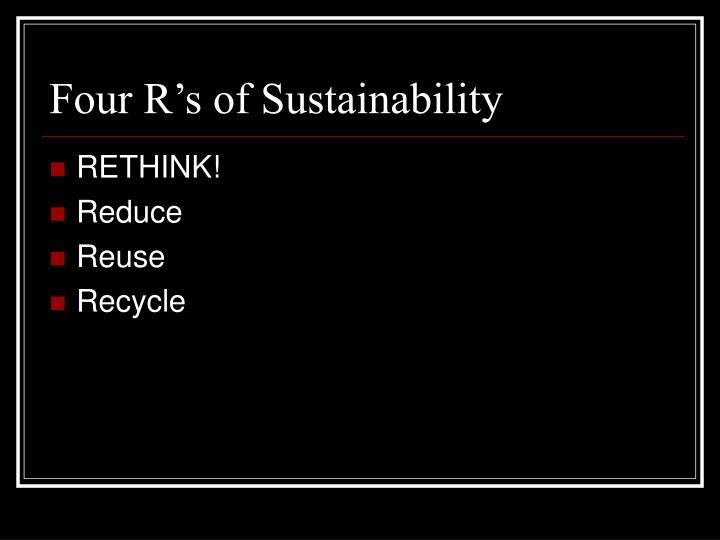 Four R's of Sustainability