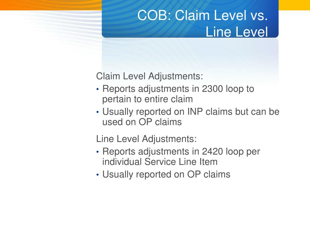 COB: Claim Level vs.