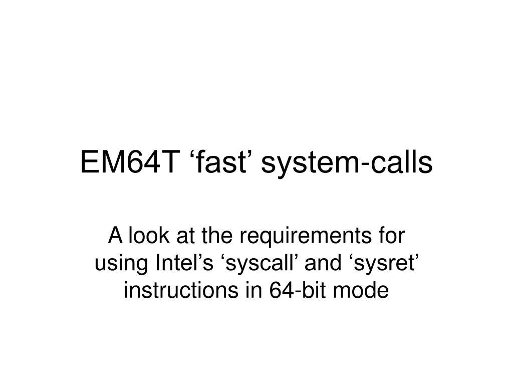 EM64T 'fast' system-calls