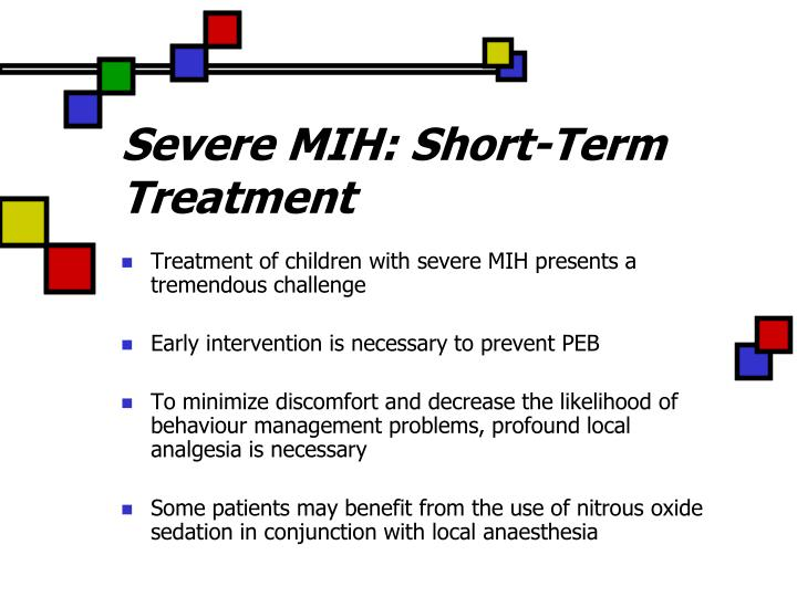 Severe MIH: Short-Term Treatment