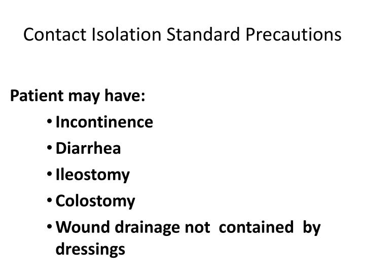 Contact Isolation Standard Precautions