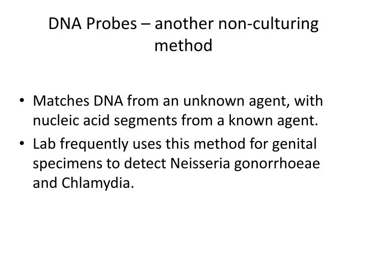 DNA Probes – another non-culturing method