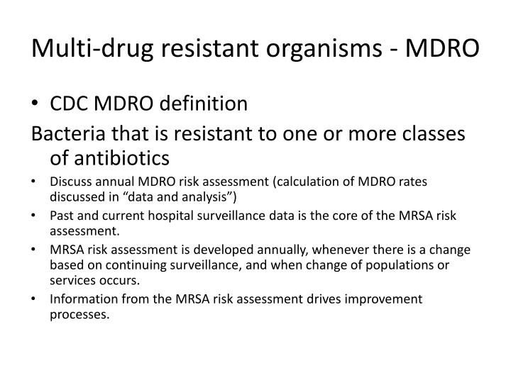 Multi-drug resistant organisms - MDRO