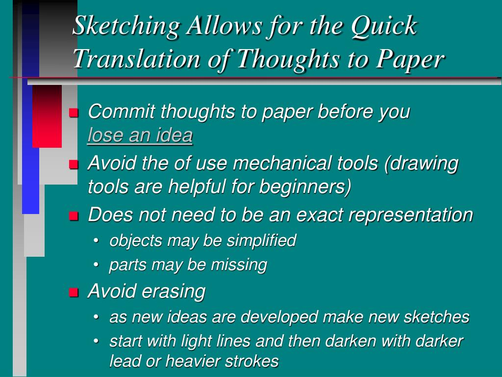 Sketching Allows for the Quick Translation of Thoughts to Paper