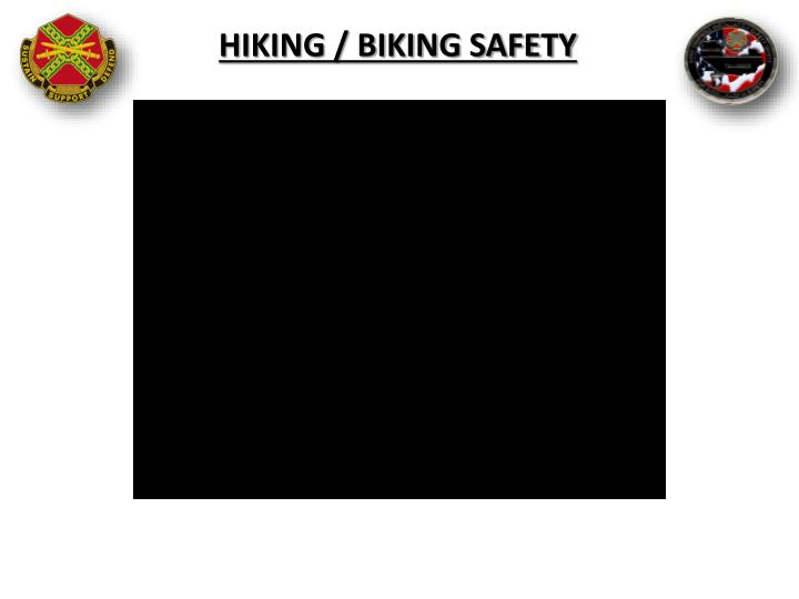 Hiking / Biking Safety