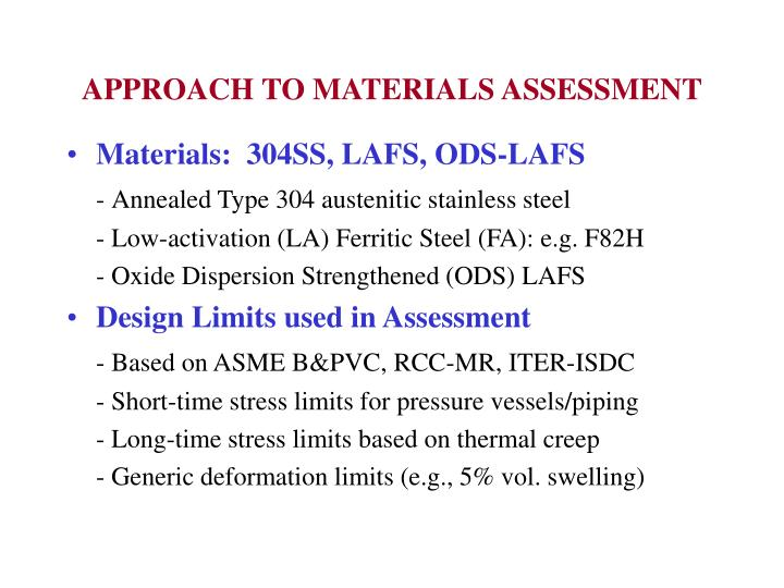 Approach to materials assessment