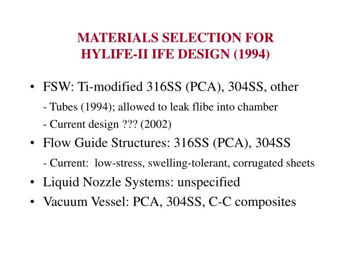 MATERIALS SELECTION FOR