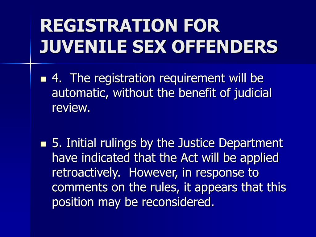 REGISTRATION FOR JUVENILE SEX OFFENDERS