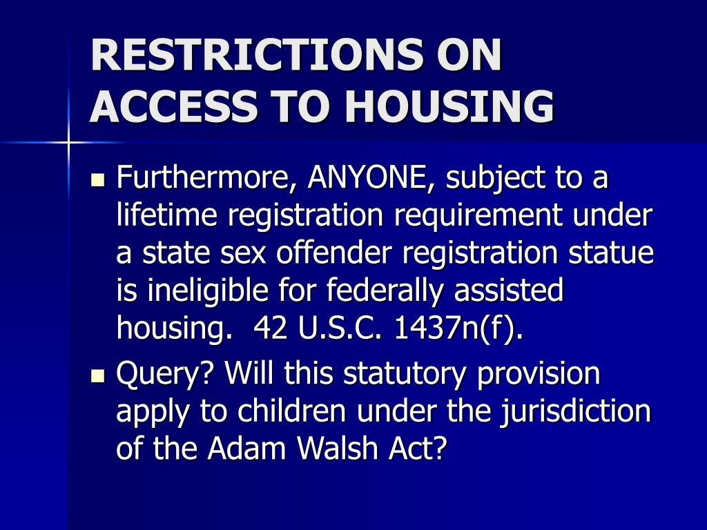RESTRICTIONS ON ACCESS TO HOUSING