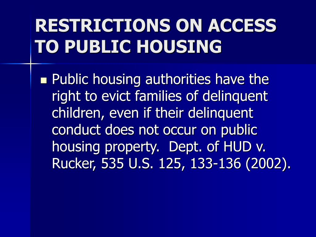 RESTRICTIONS ON ACCESS TO PUBLIC HOUSING