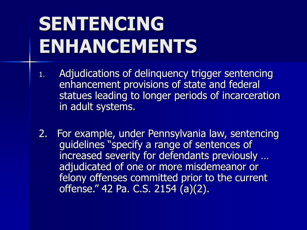 SENTENCING ENHANCEMENTS