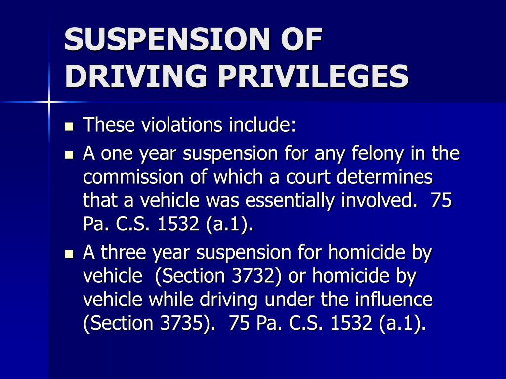 SUSPENSION OF DRIVING PRIVILEGES