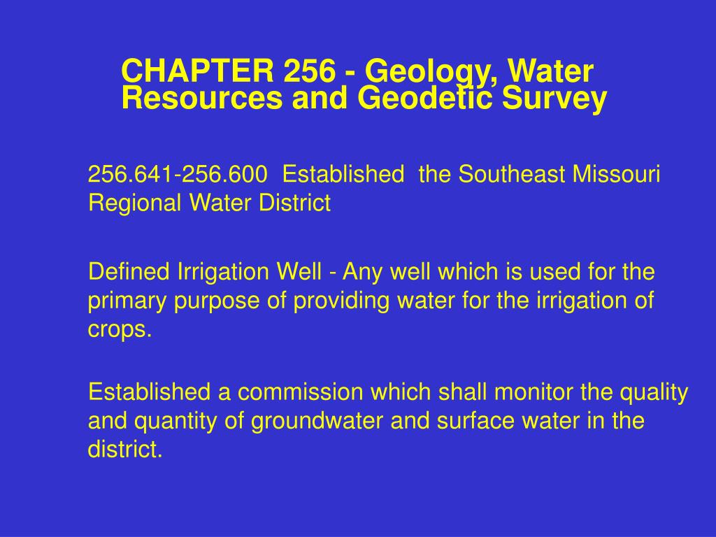 CHAPTER 256 - Geology, Water Resources and Geodetic Survey