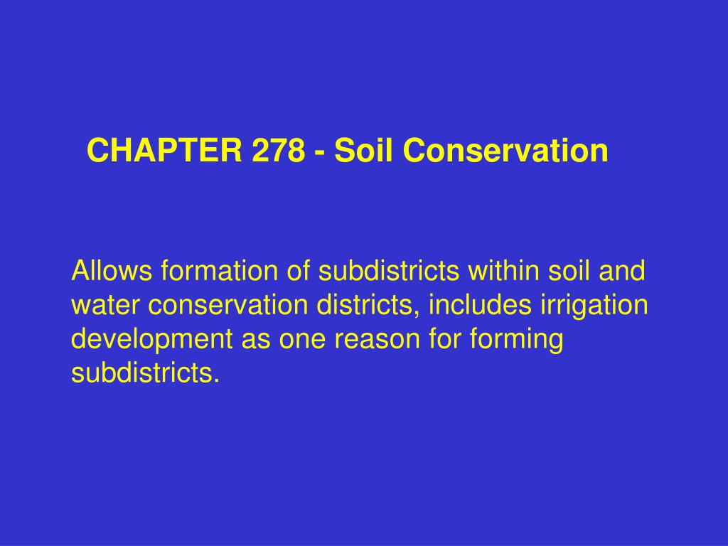 CHAPTER 278 - Soil Conservation