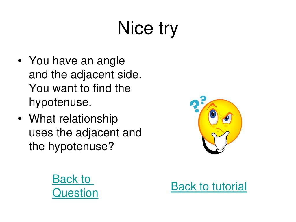 Nice try