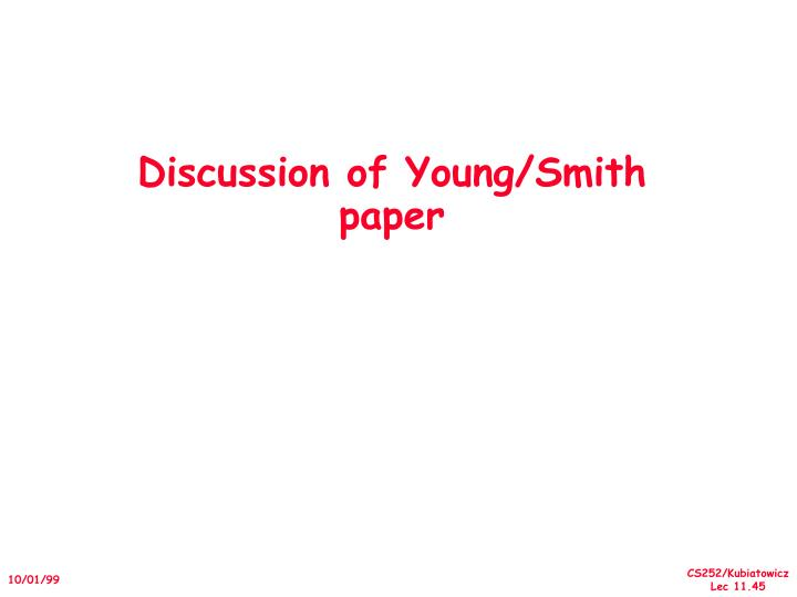 Discussion of Young/Smith paper
